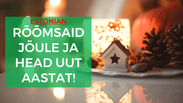 how-to-say-merry-christmas-and-happy-new-year-in-estonian