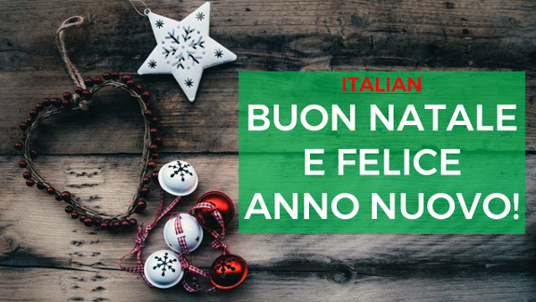 how to say merry christmas and happy new - How Do You Say Merry Christmas In Italian